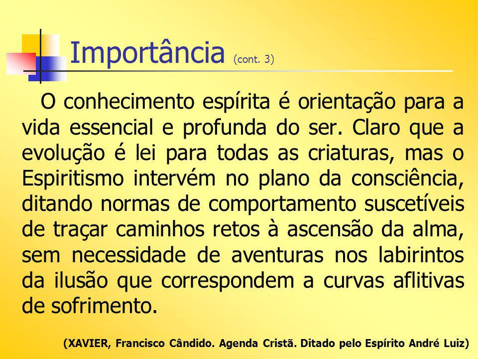 Importância (cont. 3)