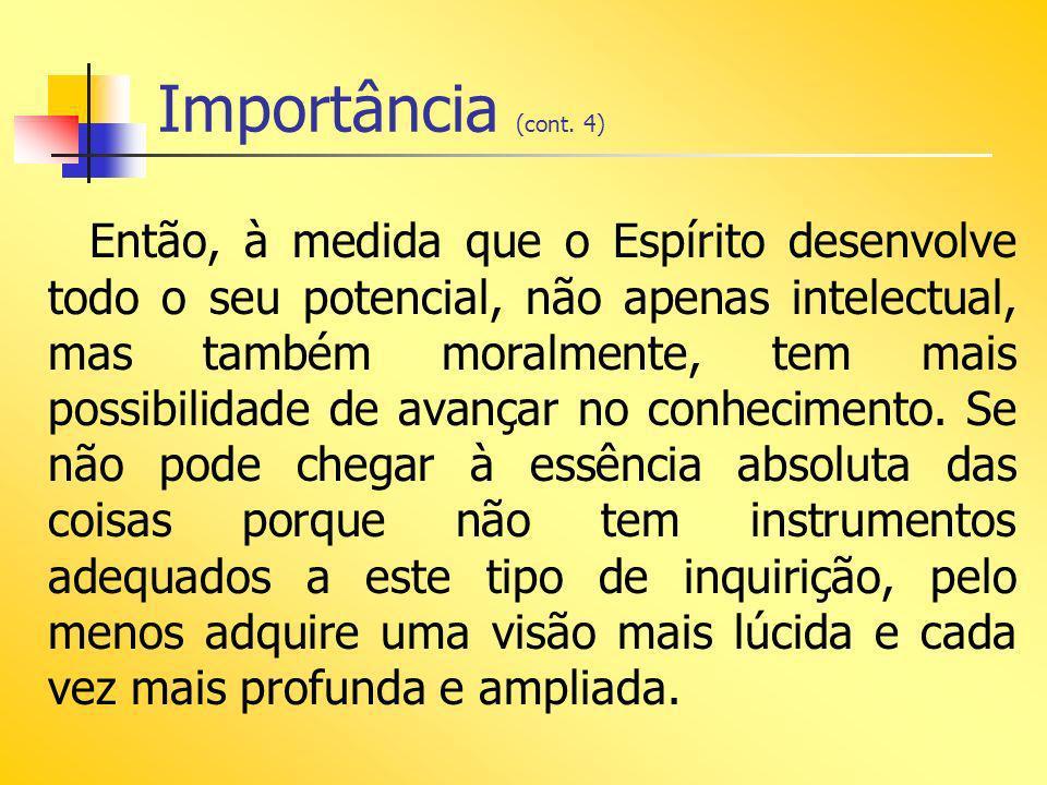 Importância (cont. 4)