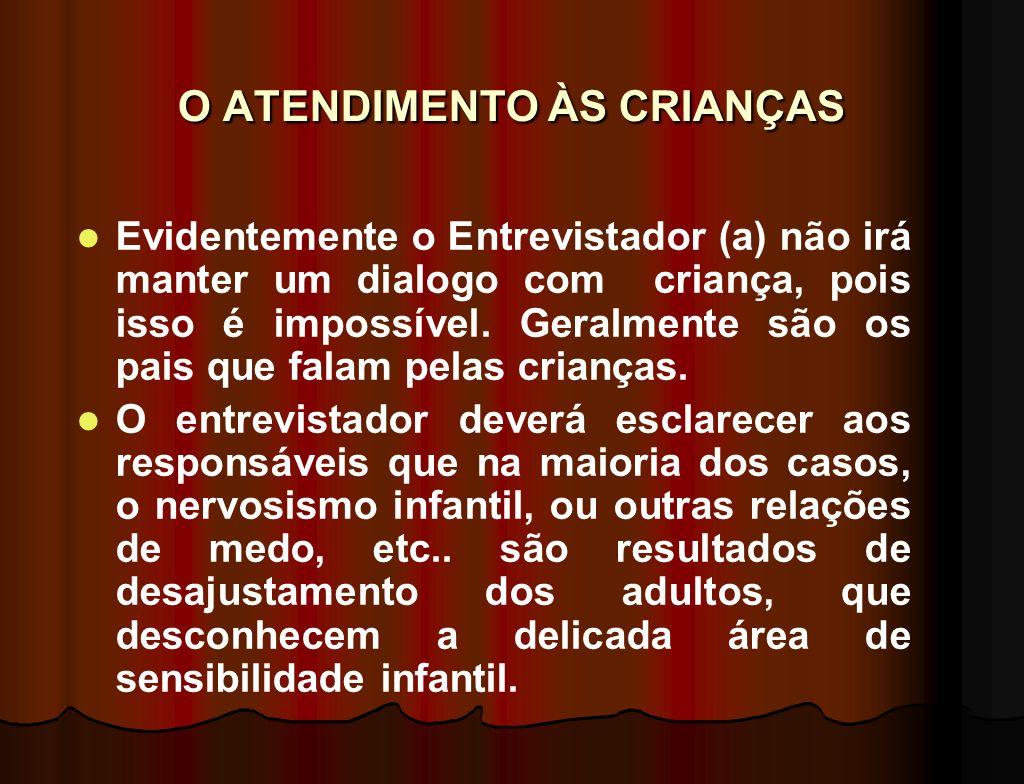 O ATENDIMENTO ÀS CRIANÇAS