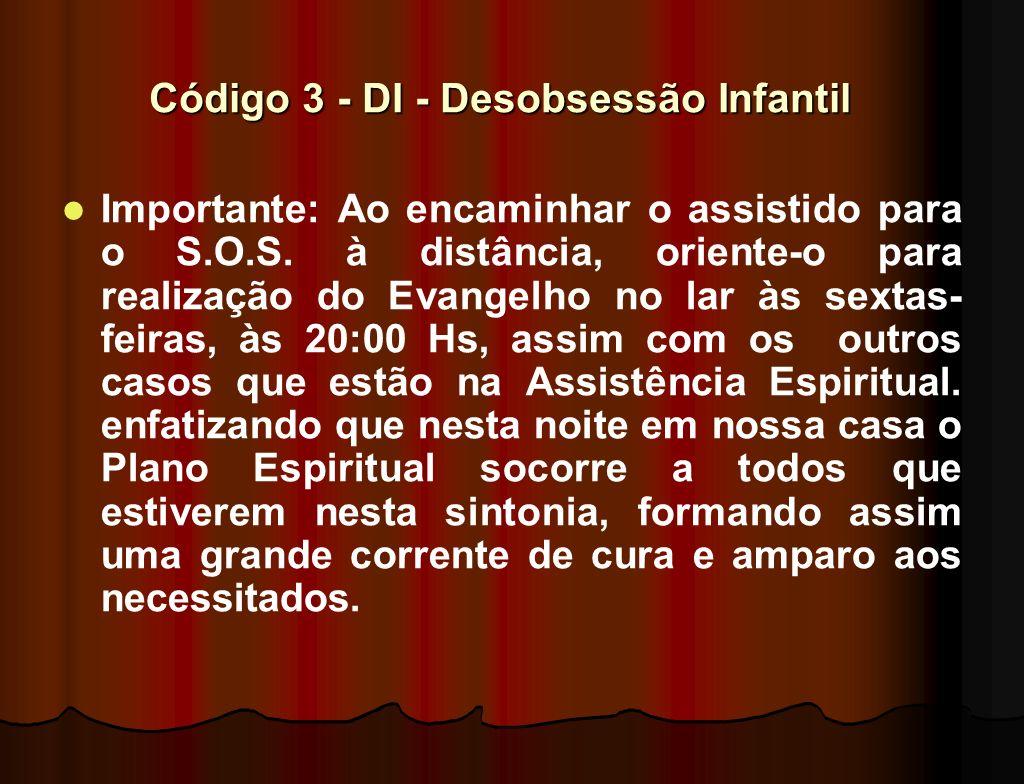 Código 3 - DI - Desobsessão Infantil