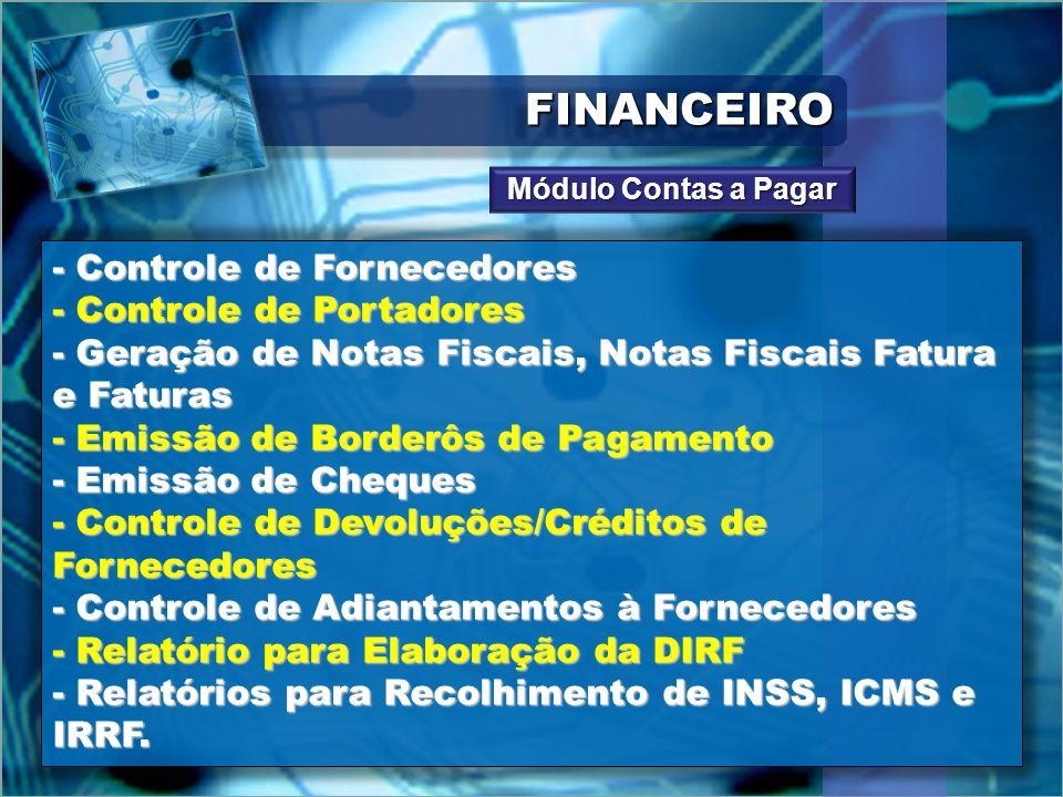 FINANCEIRO - Controle de Fornecedores - Controle de Portadores