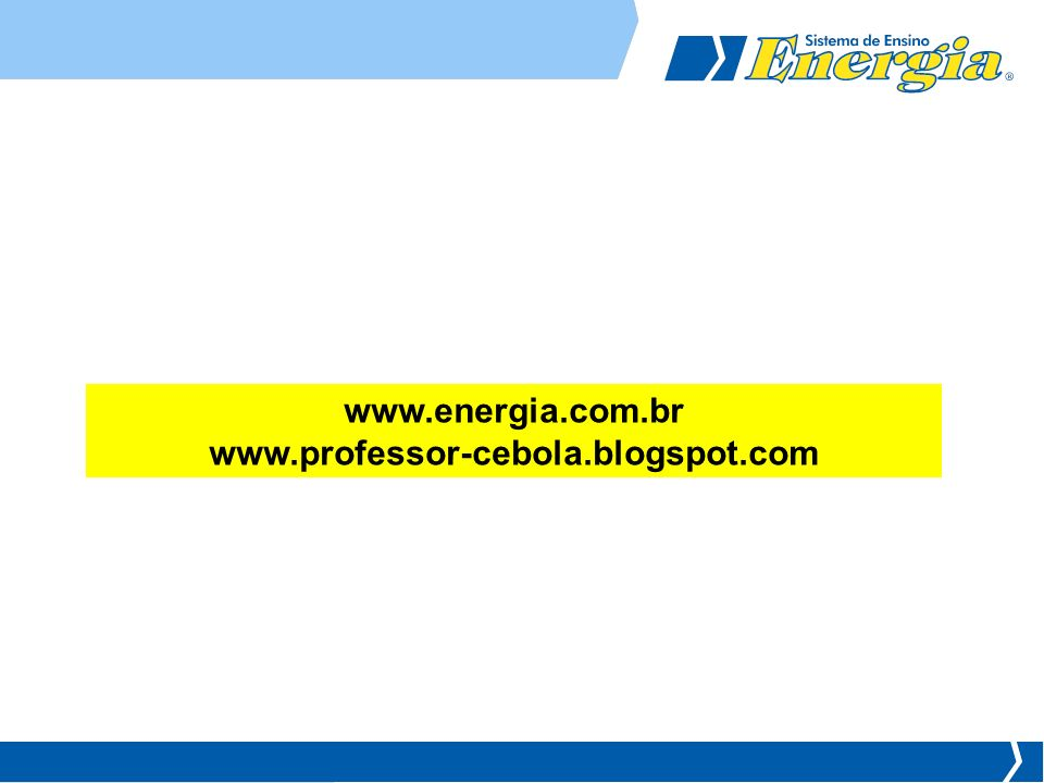 www.energia.com.br www.professor-cebola.blogspot.com
