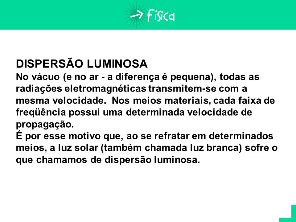 DISPERSÃO LUMINOSA