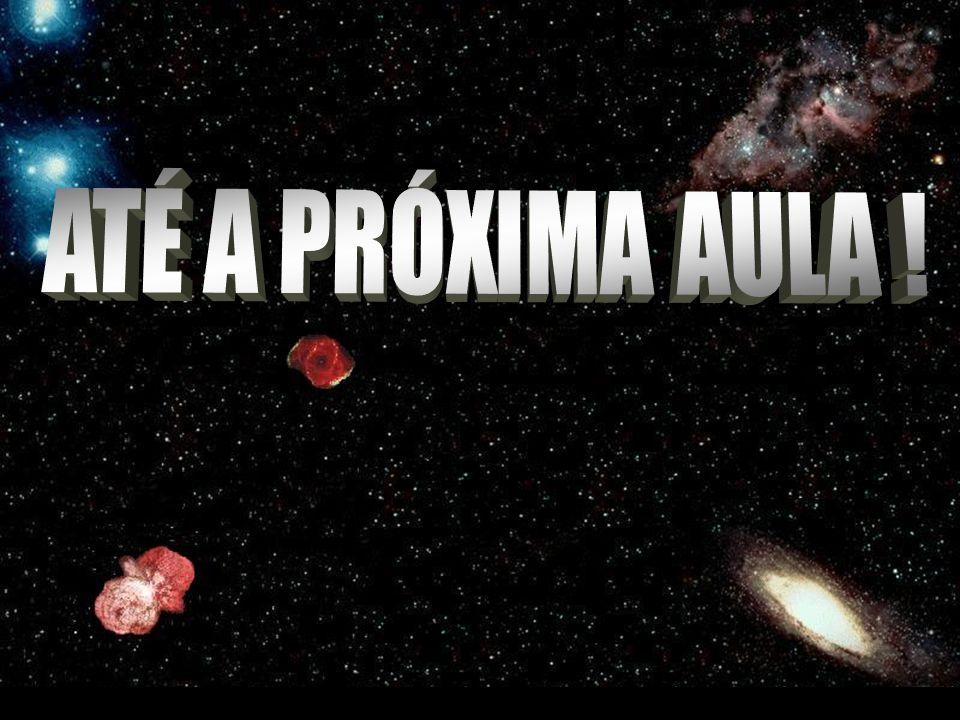 ATÉ A PRÓXIMA AULA !