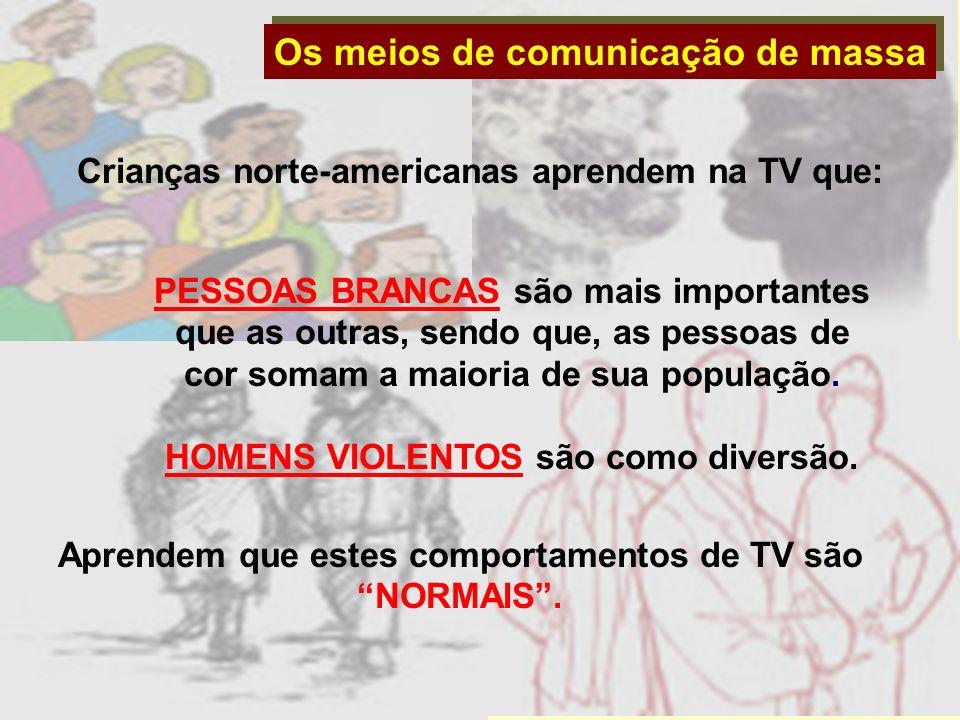 Os meios de comunicação de massa