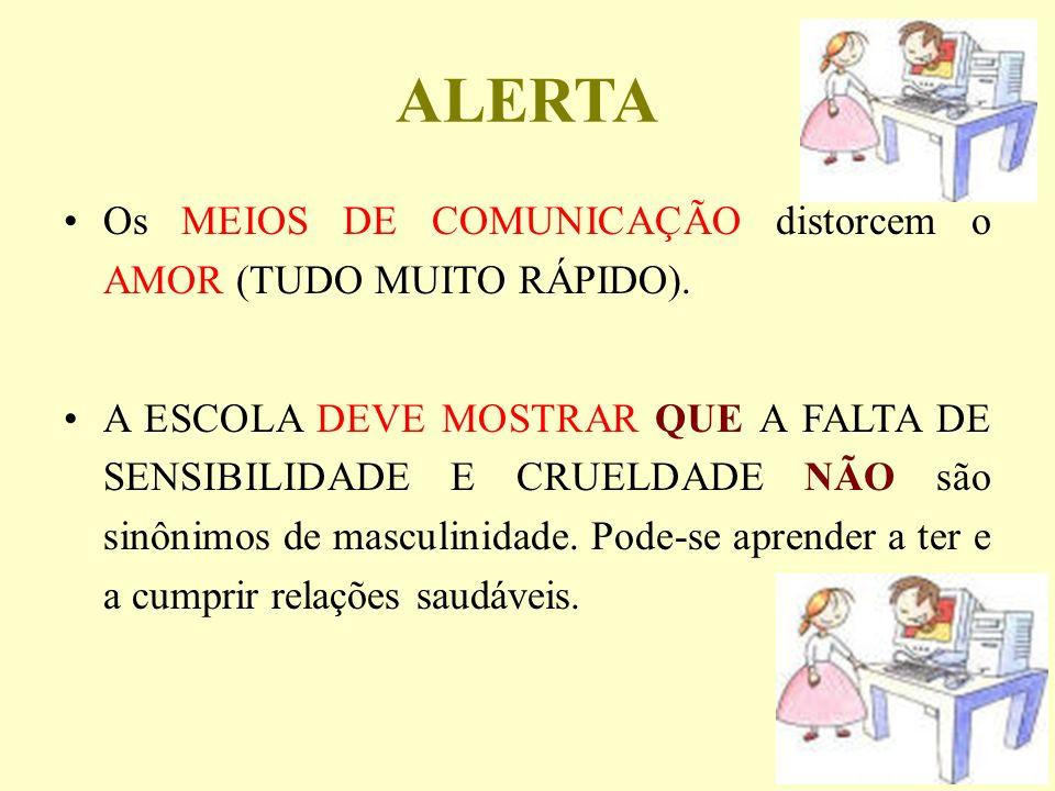 ALERTA Os MEIOS DE COMUNICAÇÃO distorcem o AMOR (TUDO MUITO RÁPIDO).