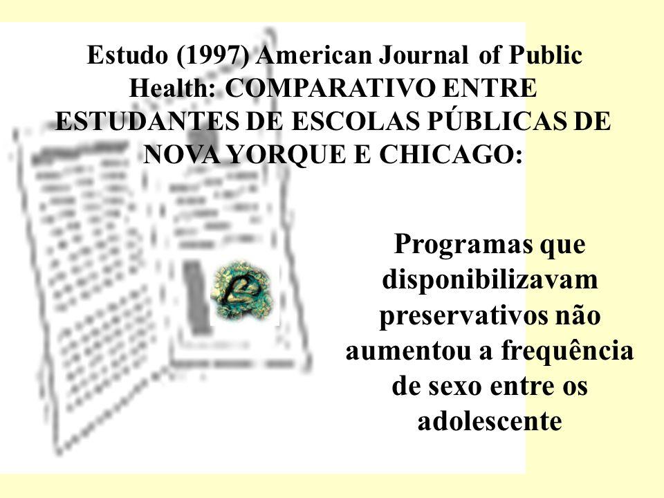 Estudo (1997) American Journal of Public Health: COMPARATIVO ENTRE ESTUDANTES DE ESCOLAS PÚBLICAS DE NOVA YORQUE E CHICAGO: