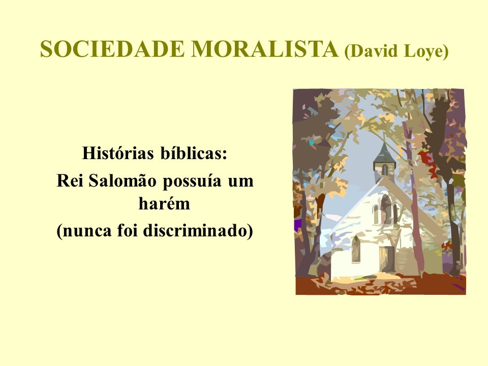 SOCIEDADE MORALISTA (David Loye)