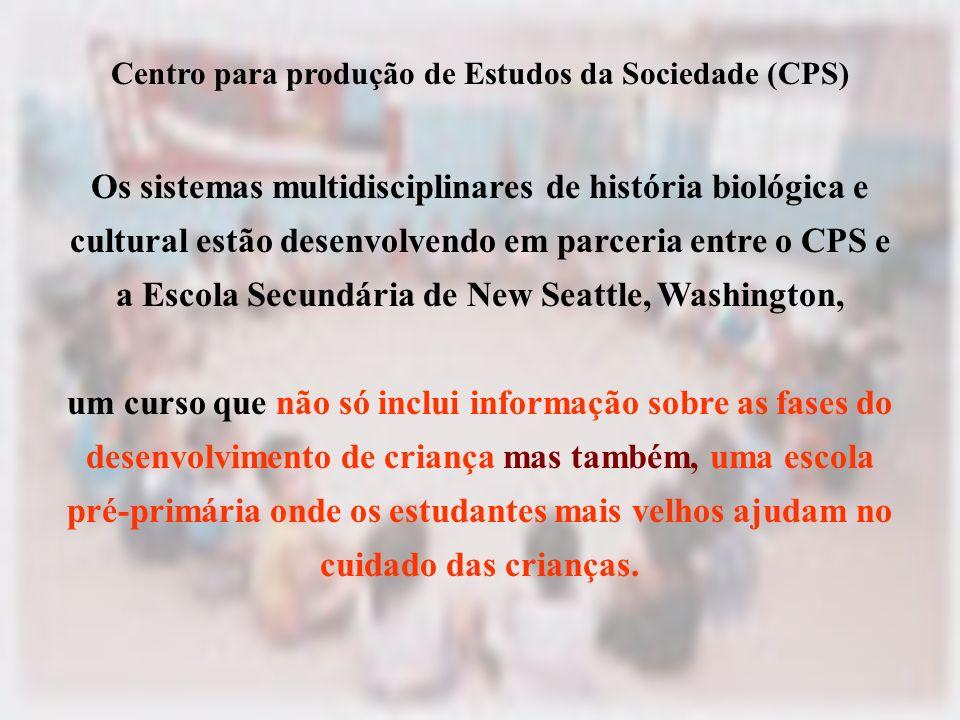 Centro para produção de Estudos da Sociedade (CPS)