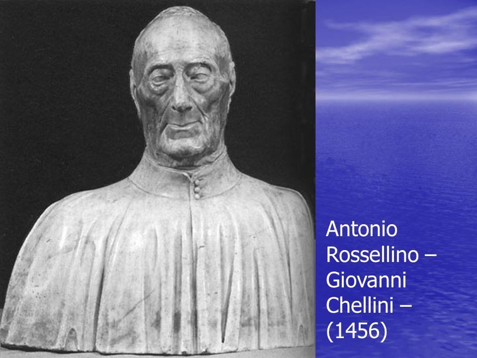 Antonio Rossellino – Giovanni Chellini – (1456)