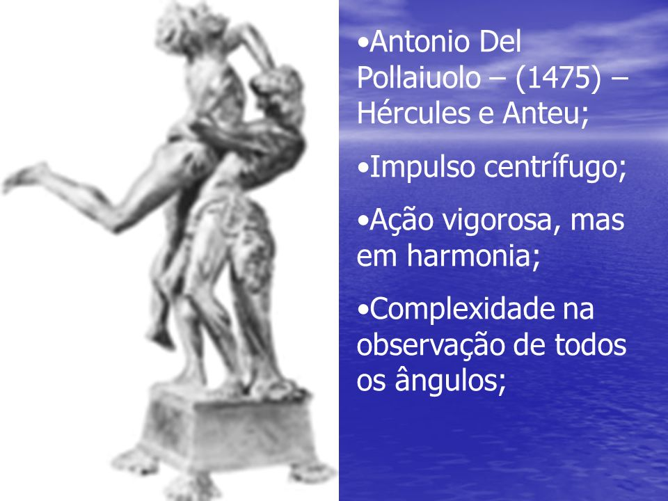 Antonio Del Pollaiuolo – (1475) – Hércules e Anteu;