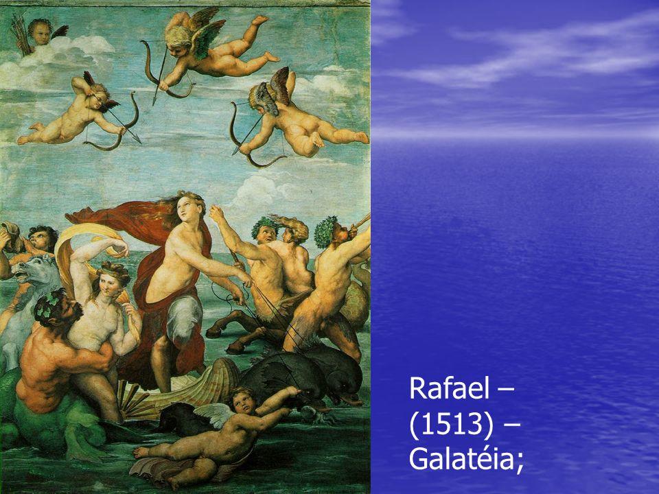 Rafael – (1513) – Galatéia;
