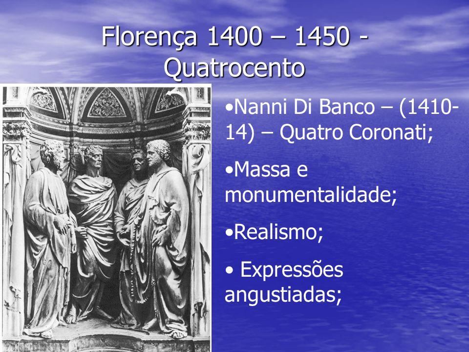 Florença 1400 – 1450 - Quatrocento