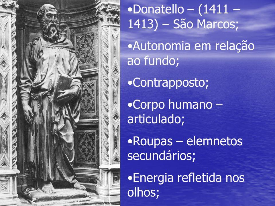 Donatello – (1411 – 1413) – São Marcos;
