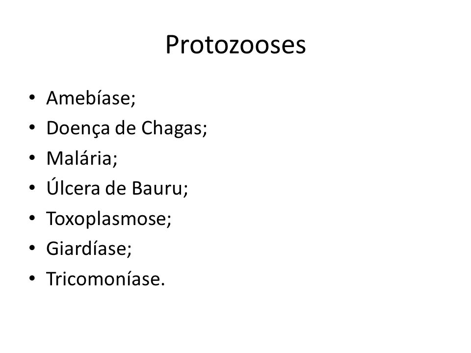 Protozooses Amebíase; Doença de Chagas; Malária; Úlcera de Bauru;