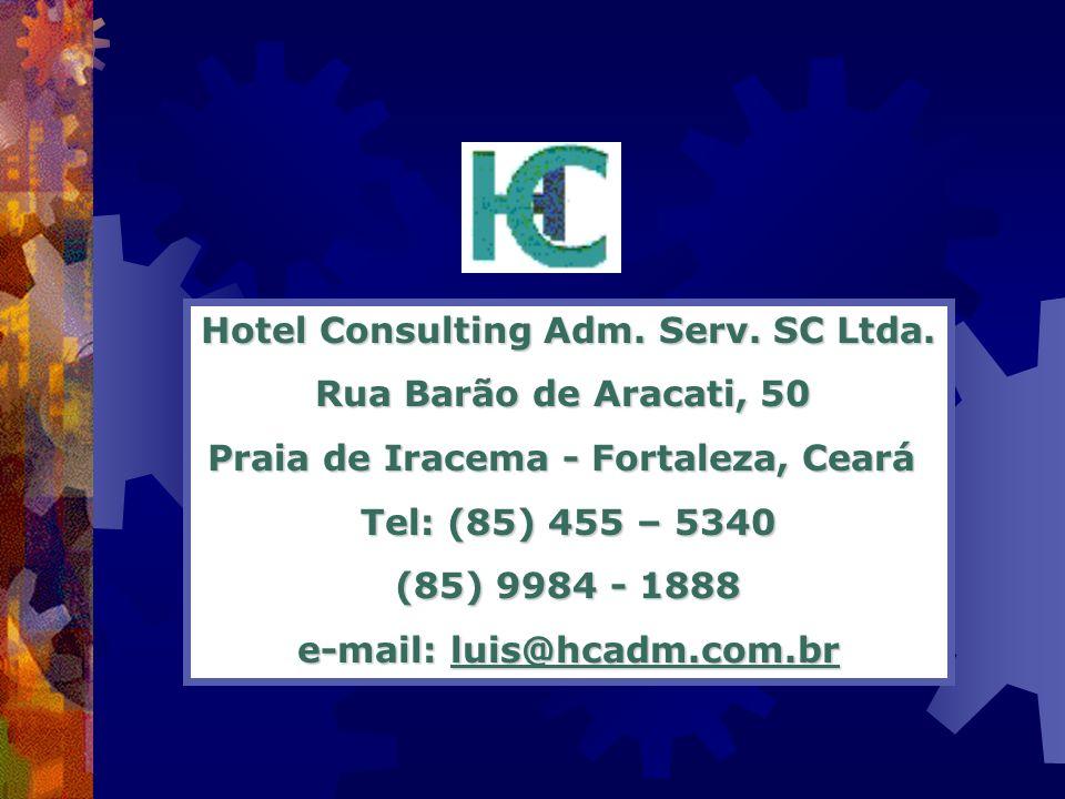 Hotel Consulting Adm. Serv. SC Ltda. Rua Barão de Aracati, 50