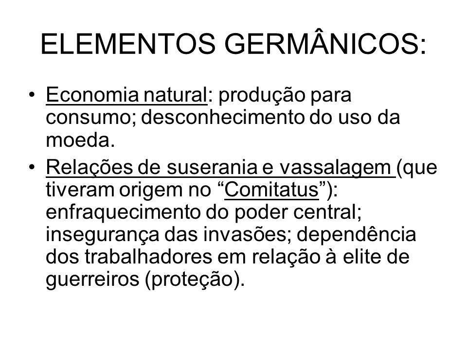 ELEMENTOS GERMÂNICOS: