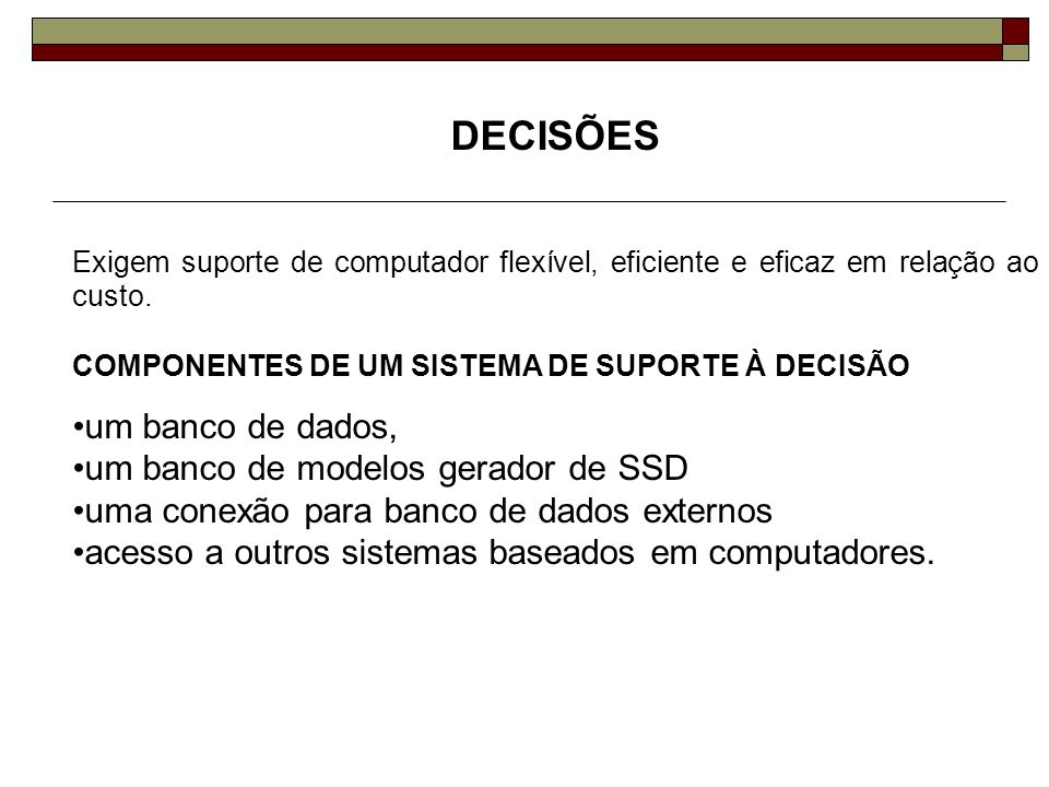 DECISÕES um banco de dados, um banco de modelos gerador de SSD