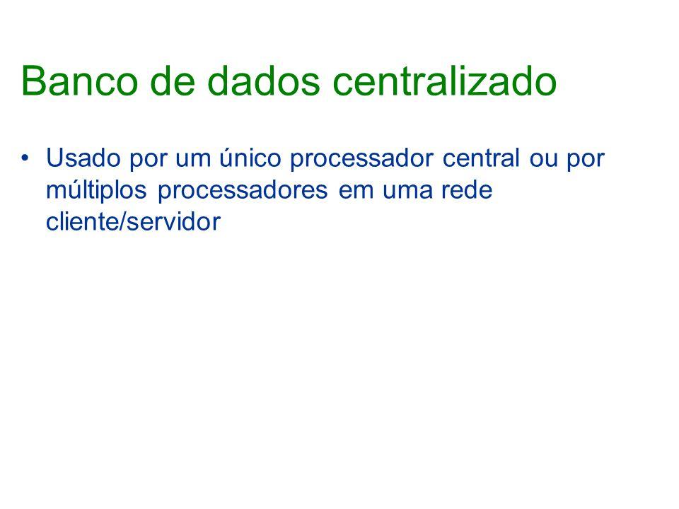 Banco de dados centralizado