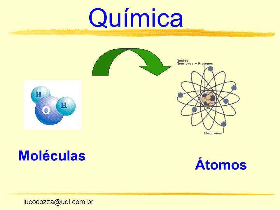 Química Moléculas Átomos lucocozza@uol.com.br
