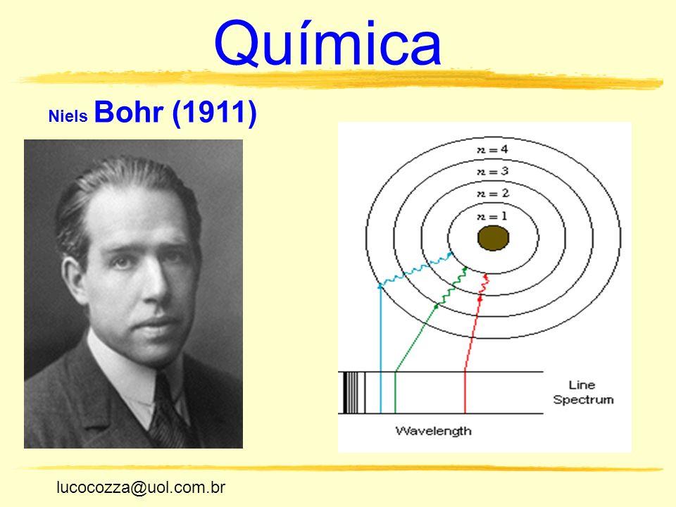Química Niels Bohr (1911) lucocozza@uol.com.br
