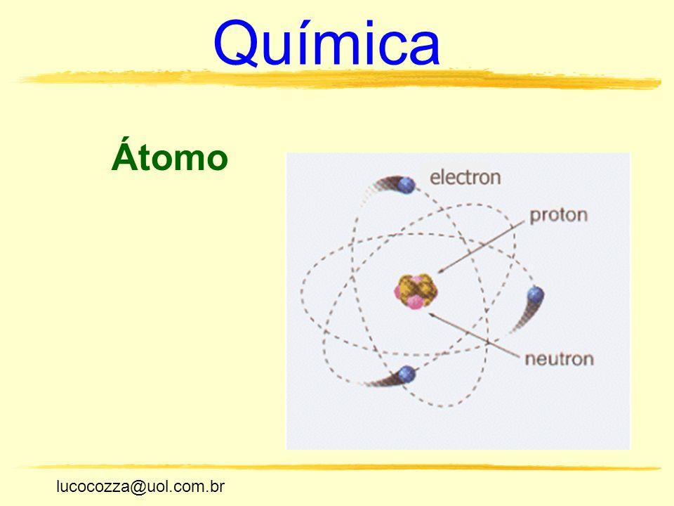 Química Átomo lucocozza@uol.com.br