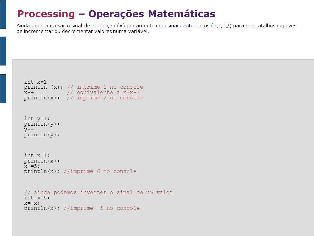 Processing – Operações Matemáticas