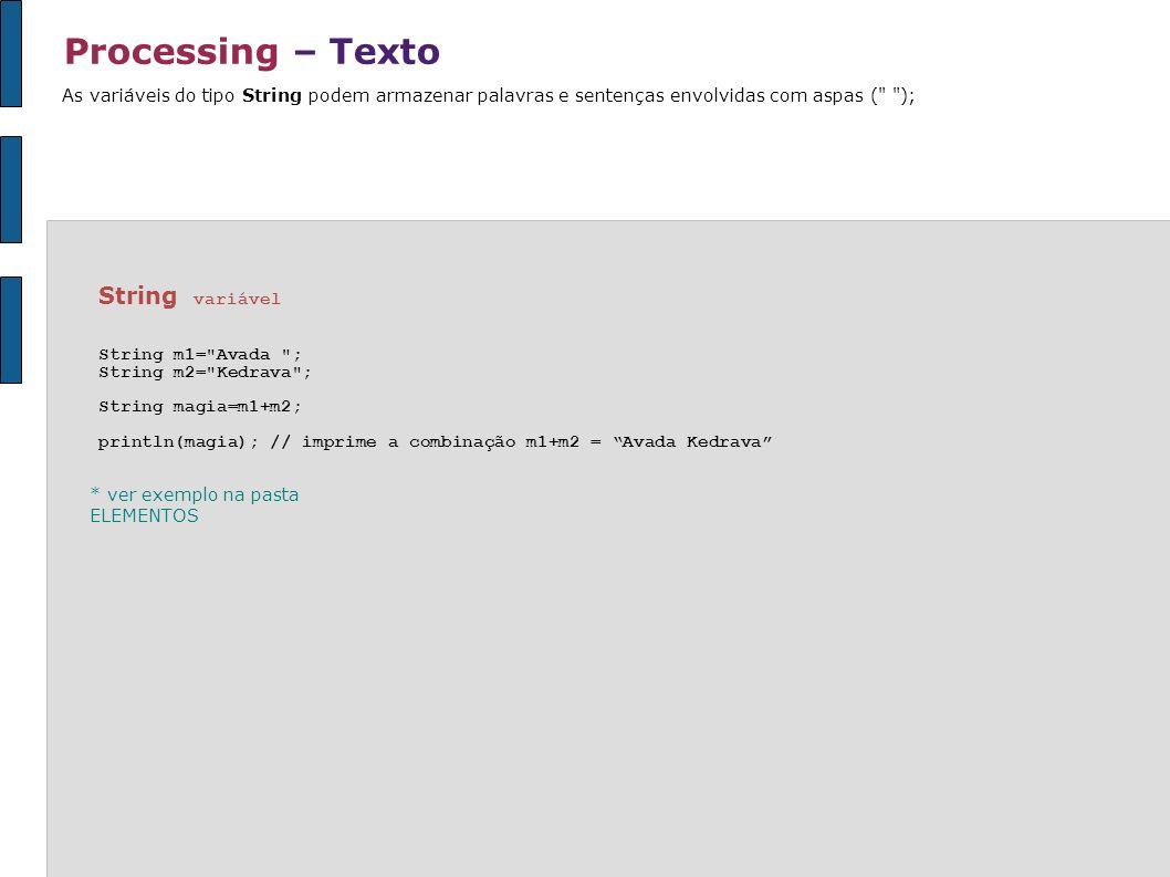 Processing – Texto String variável