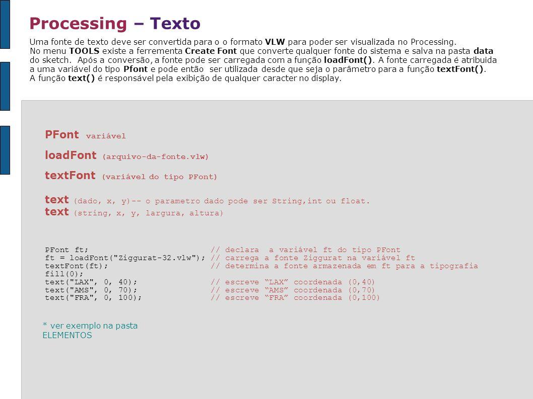 Processing – Texto PFont variável loadFont (arquivo-da-fonte.vlw)