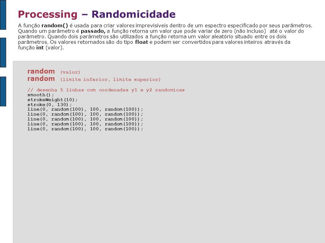 Processing – Randomicidade