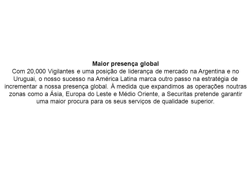 Maior presença global
