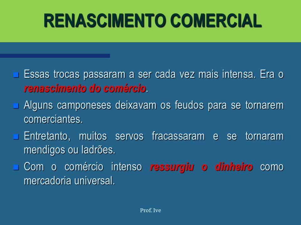 RENASCIMENTO COMERCIAL
