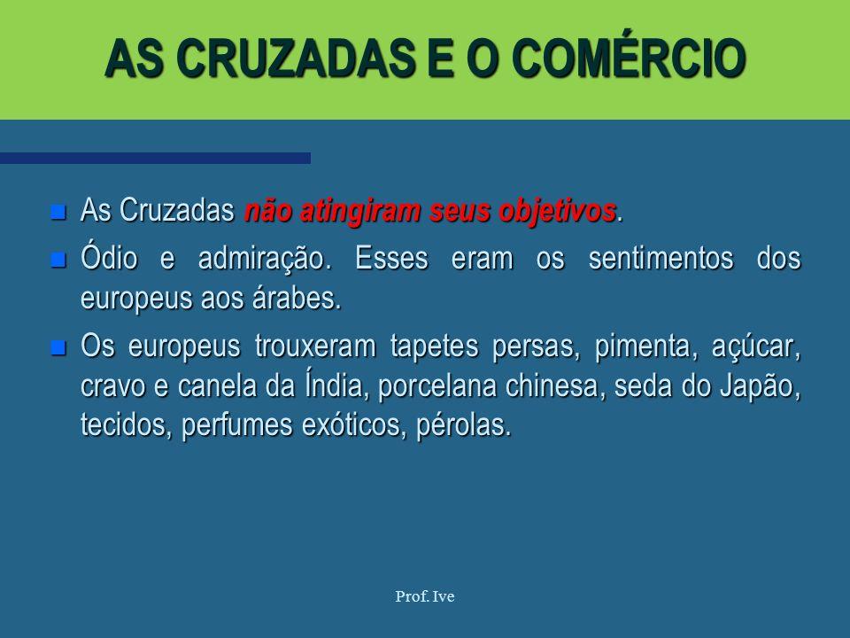AS CRUZADAS E O COMÉRCIO