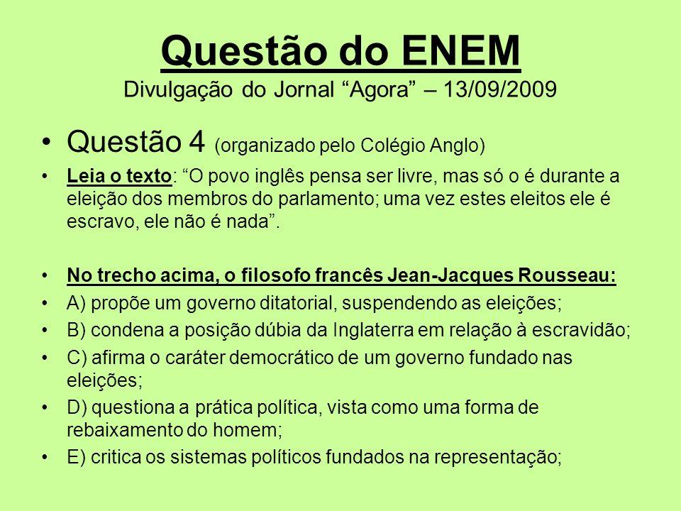 Questão do ENEM Divulgação do Jornal Agora – 13/09/2009