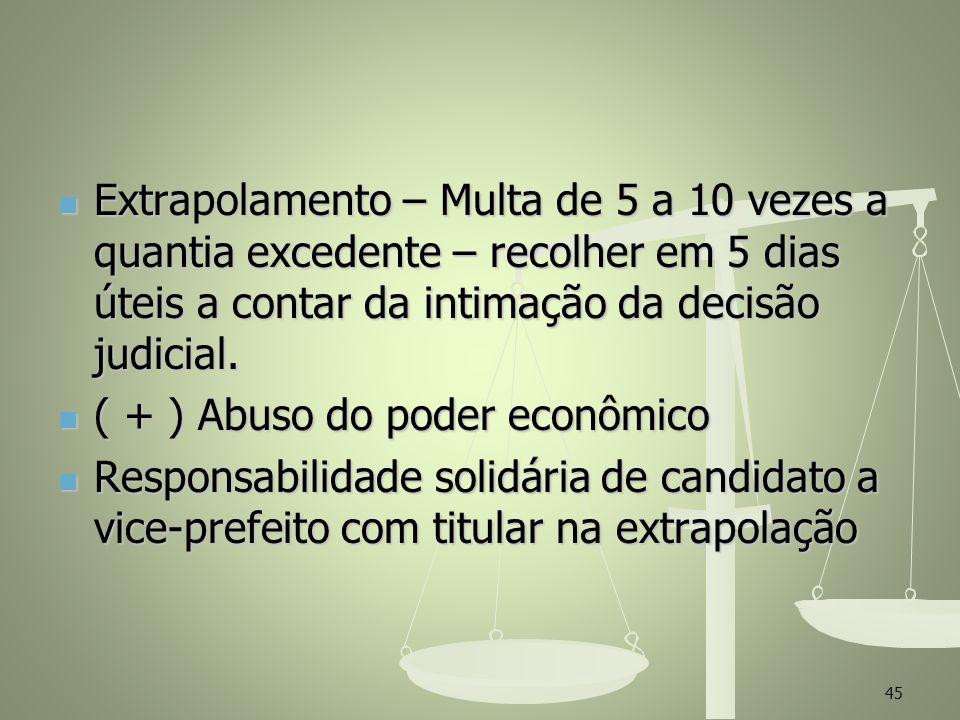 ( + ) Abuso do poder econômico