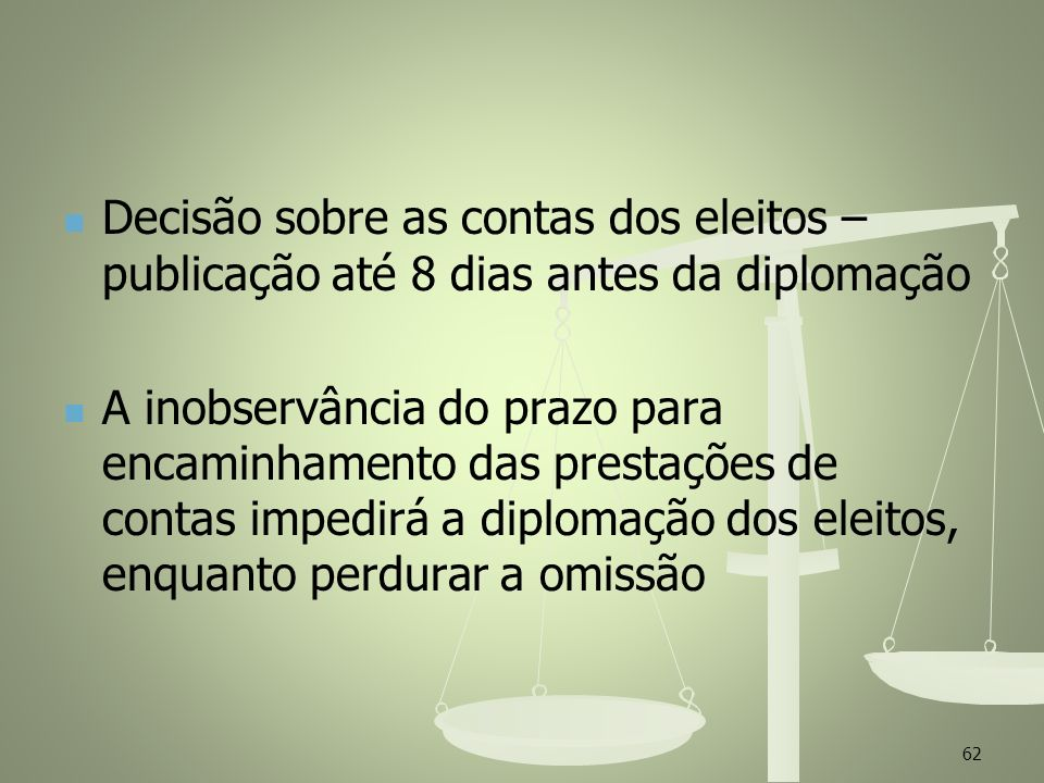Decisão sobre as contas dos eleitos – publicação até 8 dias antes da diplomação