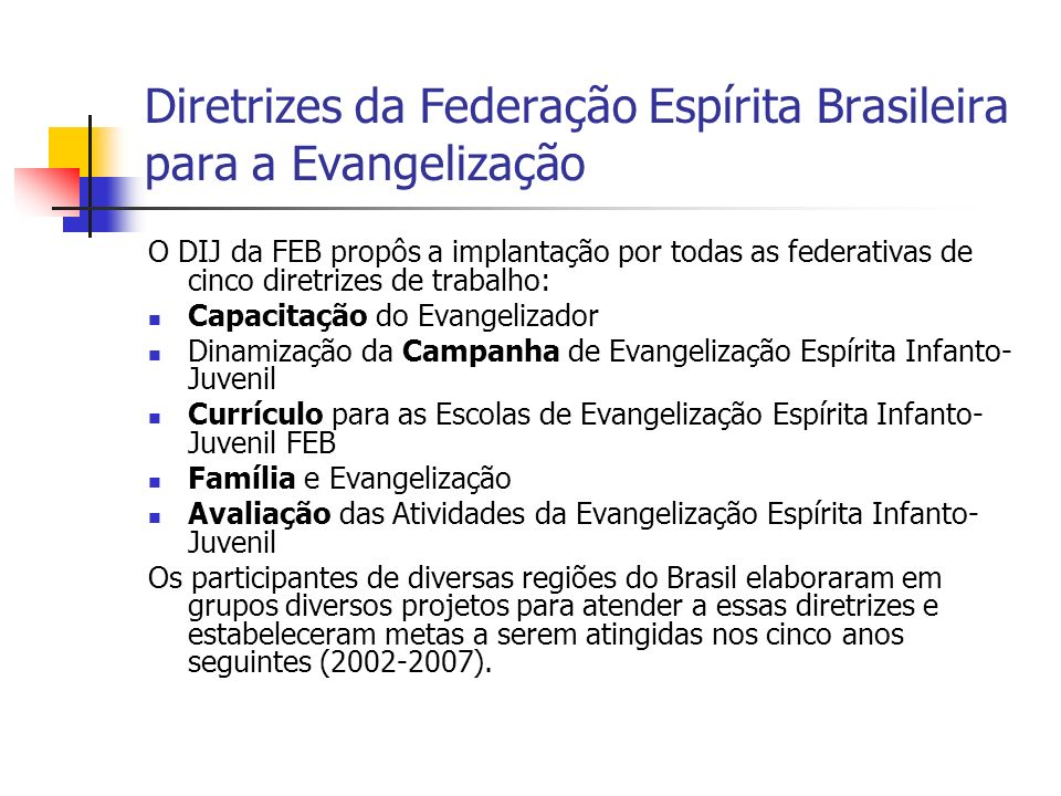 Diretrizes da Federação Espírita Brasileira para a Evangelização