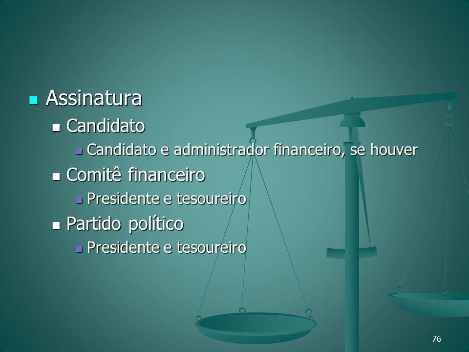Assinatura Candidato Comitê financeiro Partido político