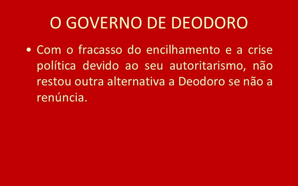 O GOVERNO DE DEODORO