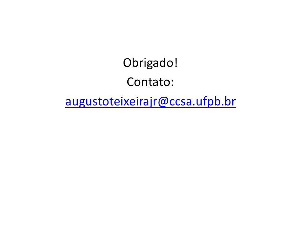 Obrigado! Contato: augustoteixeirajr@ccsa.ufpb.br