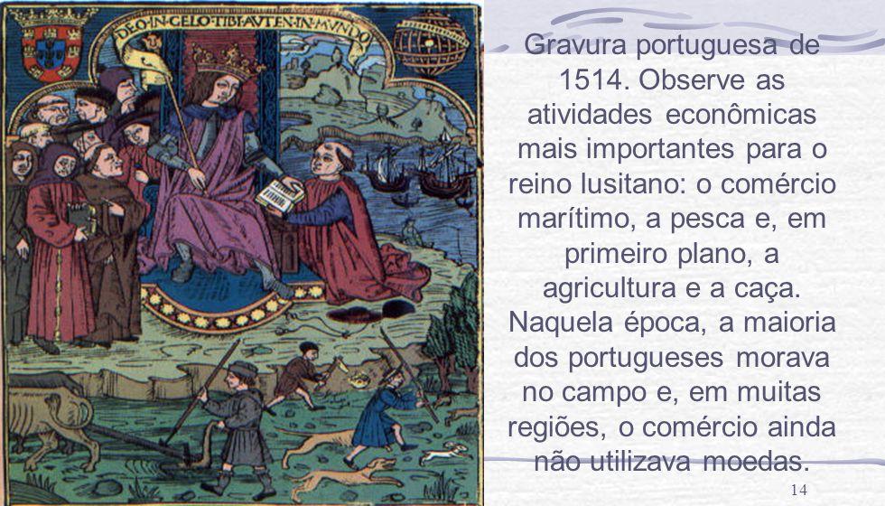 Gravura portuguesa de 1514.