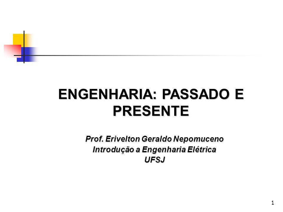 ENGENHARIA: PASSADO E PRESENTE