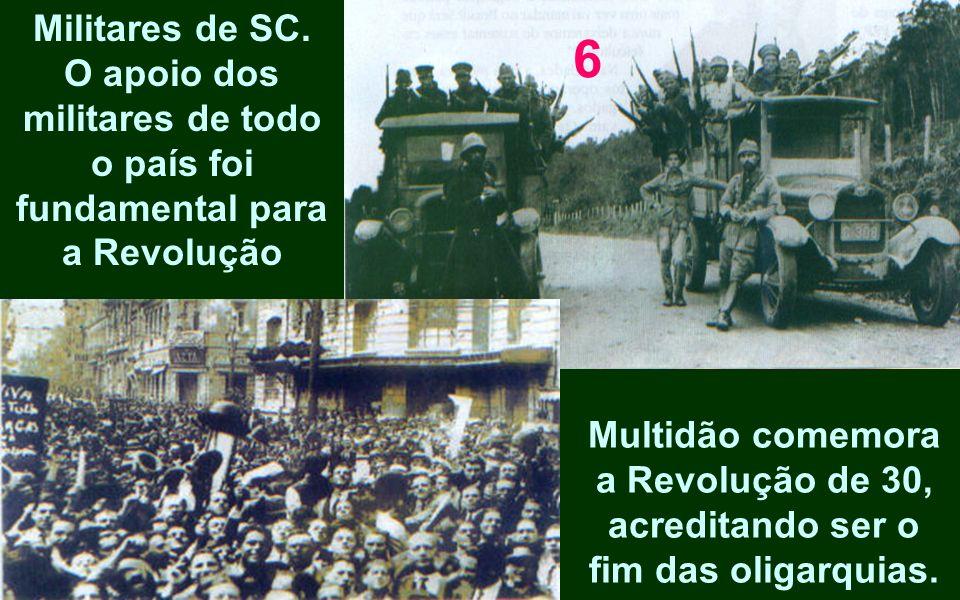 O apoio dos militares de todo o país foi fundamental para a Revolução