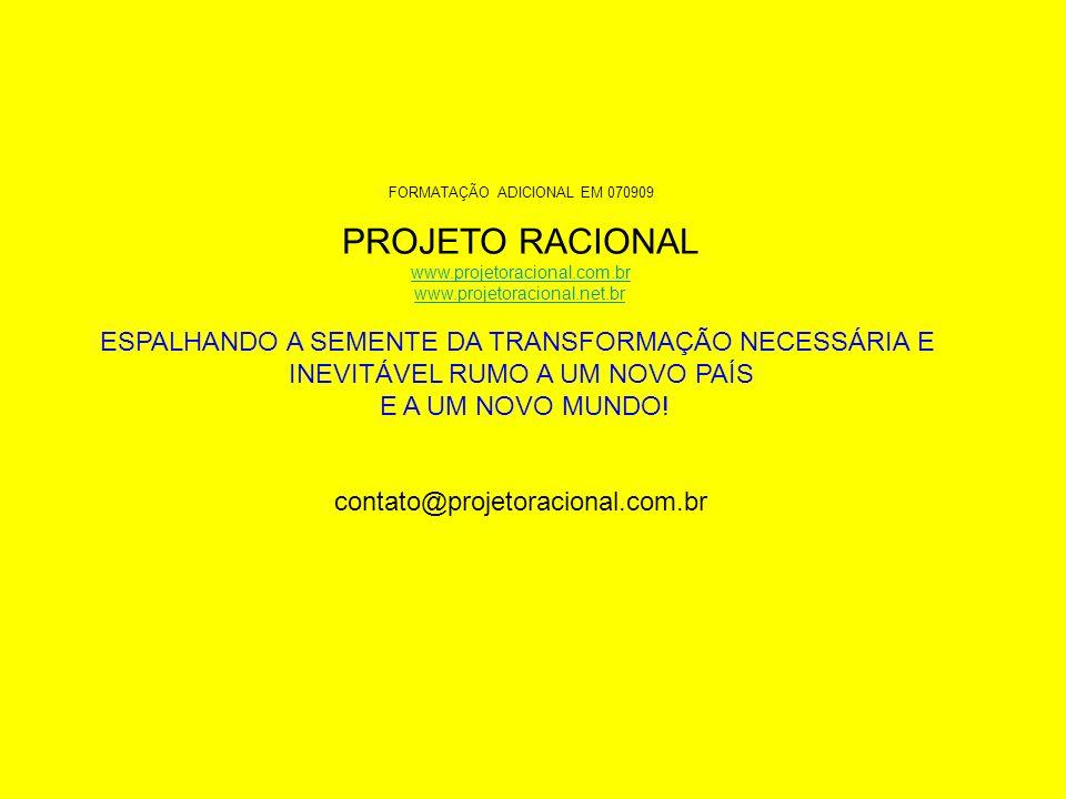 PROJETO RACIONAL ESPALHANDO A SEMENTE DA TRANSFORMAÇÃO NECESSÁRIA E