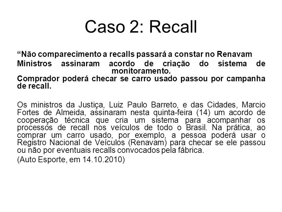 Caso 2: Recall Não comparecimento a recalls passará a constar no Renavam.