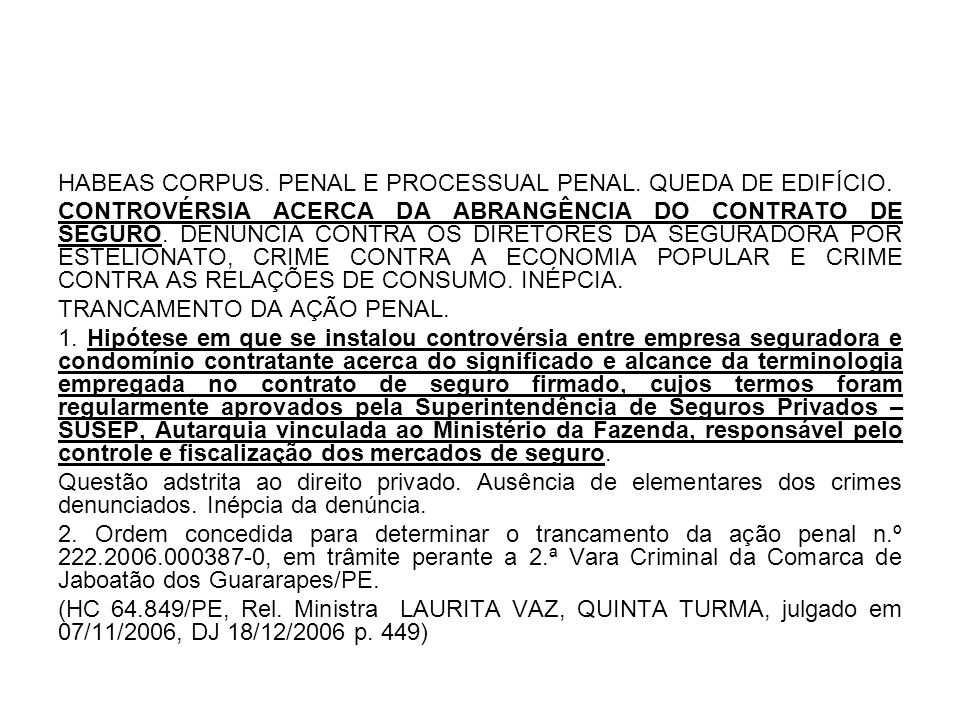 HABEAS CORPUS. PENAL E PROCESSUAL PENAL. QUEDA DE EDIFÍCIO.