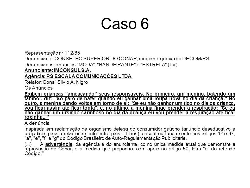 Caso 6 Representação nº 112/85