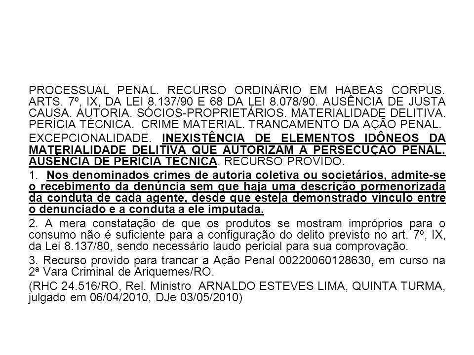 PROCESSUAL PENAL. RECURSO ORDINÁRIO EM HABEAS CORPUS. ARTS