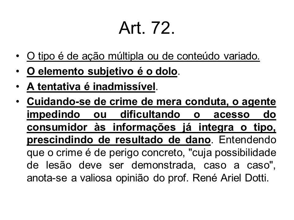 Art. 72. O tipo é de ação múltipla ou de conteúdo variado.