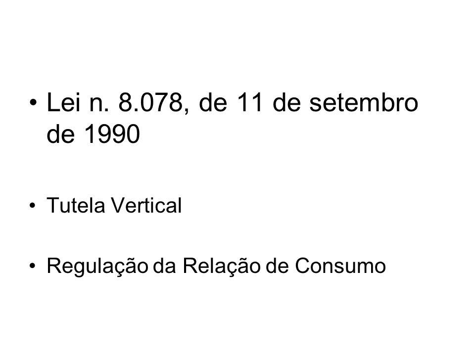Lei n. 8.078, de 11 de setembro de 1990 Tutela Vertical